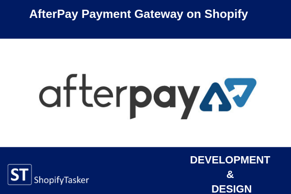 Afterpay Payment Gateway Integration on Shopify